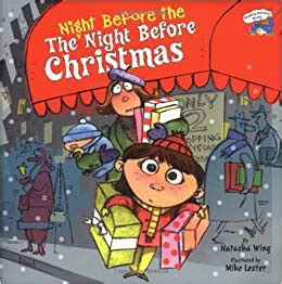 the night before christmas 1406358894 the night before the night before christmas amazon ca natasha wing mike lester books
