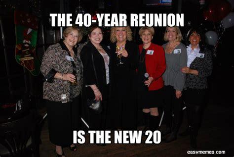 High School Reunion Meme - attending a high school reunion varsity reunions