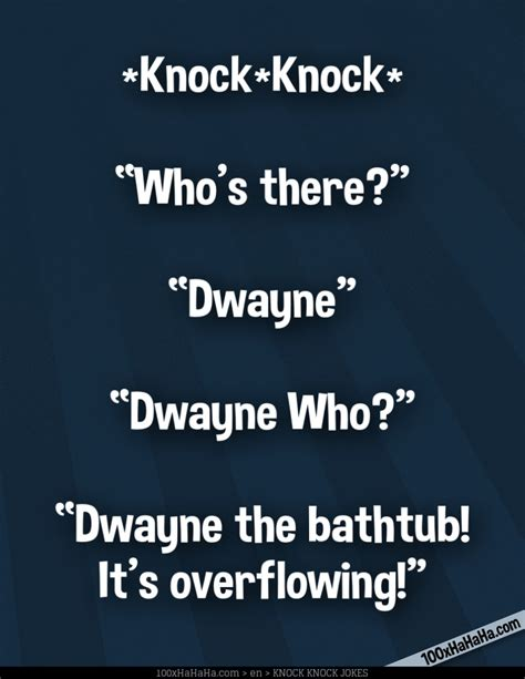 dwayne the bathtub knock knock jokes top 100