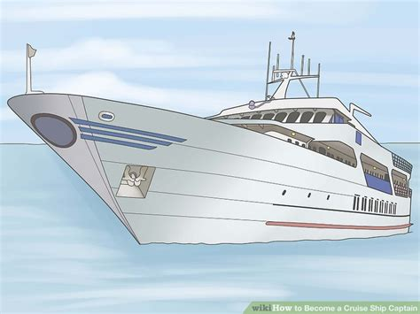 tugboat captain qualifications how to become a cruise ship captain 12 steps with pictures