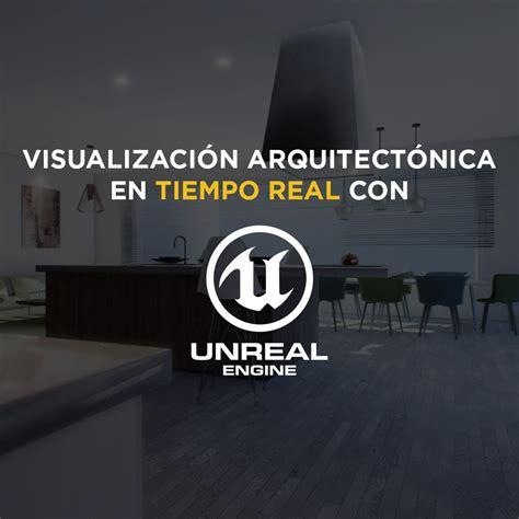iluminacion unreal engine 4 unreal engine 4 para arquitectura y archviz essentials