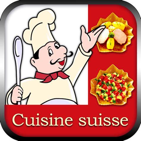 cuisine suisse cuisine suisse amazon it appstore per android