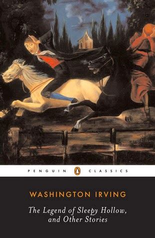 Washington Irving Sleepy Hollow Essay by The Legend Of Sleepy Hollow And Other Stories