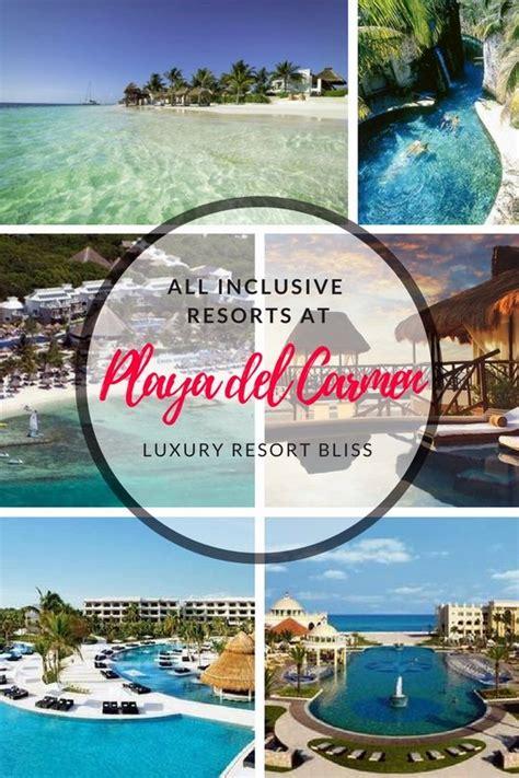 best resorts playa all inclusive top playa all inclusive resorts