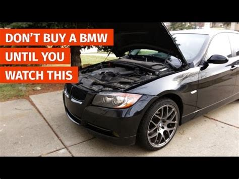 don t buy bmw don t buy a bmw until you this the