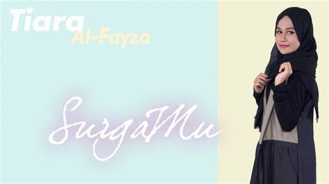 Tiara Ungu tiara al fayza surgamu official lyric