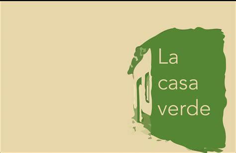 la casa verde somos booktubers rese 241 a la casa verde mario vargas llosa youtube