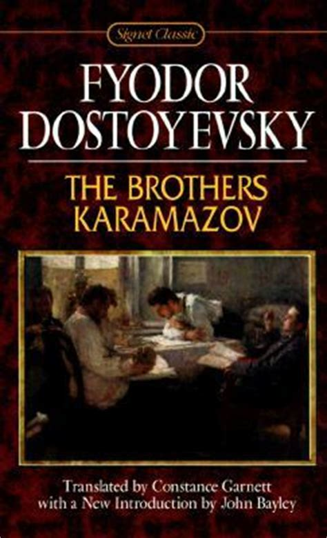 the brothers karamazov books the brothers karamazov by fyodor dostoyevsky reviews