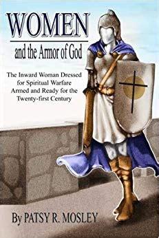 braut christi bibelstellen women and the armor of god patsy r mosley 9780805971972