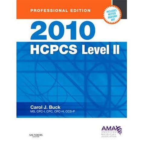 hcpcs 2018 level ii hcpcs level ii american assn books hcpcs level ii carol j buck 9781437702118