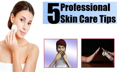 home care tips 5 professional skin care tips different types of