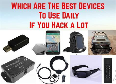 coolest gadgets 2017 hacker gadgets 2017 which are the best devices to buy