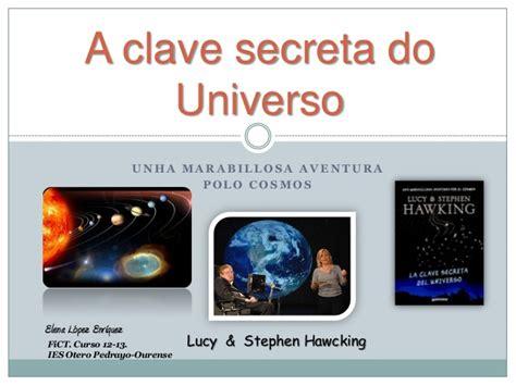 la clave secreta del la clave secreta del universo