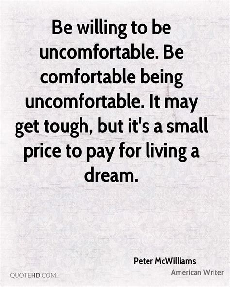 be comfortable peter mcwilliams quotes quotehd