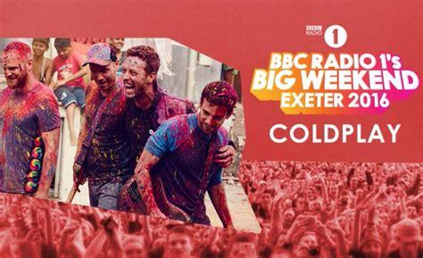 coldplay weekend bbc radio 1 big weekend 2016 coldplay craig david and