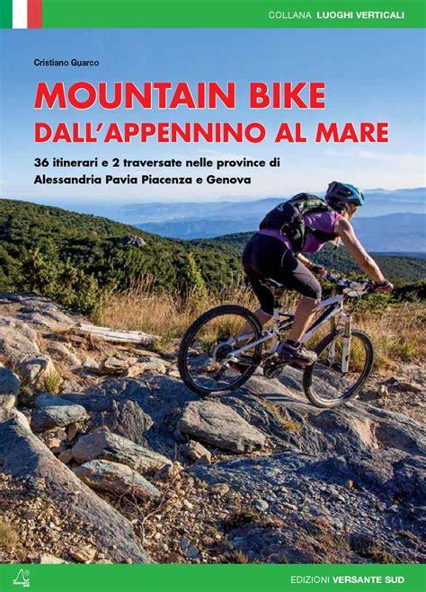 mtb pavia mountain bike dall appennino al mare by versante sud srl