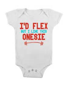 Funny baby onesie i d flex white cute baby stuff baby clothes custom baby clothes celebrity