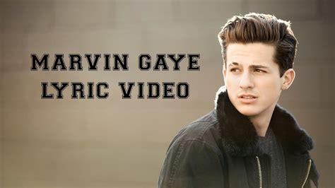 charlie puth marvin gaye lyrics charlie puth marvin gaye lyrics youtube