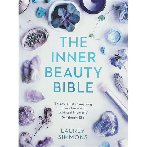the inner beauty bible the inner beauty bible by laurey simmons self help books at the works