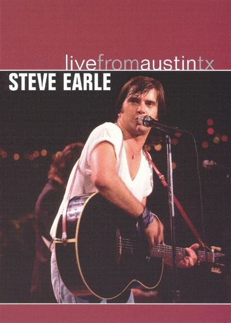 s day song steve earle live from tx steve earle songs reviews