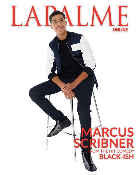marcus scribner how old marcus scribner black ish and beyond lapalme magazine