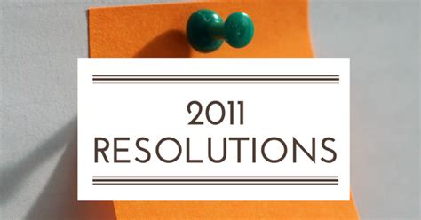 7 Resolutions For A Wealthier 2011 by 2011 Resolutions Review Field