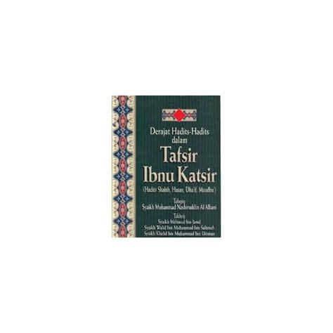 Tafsir Al Muyassar Jilid 1 Jilid 2 buku derajat hadits hadits dalam tafsir ibnu katsir 3