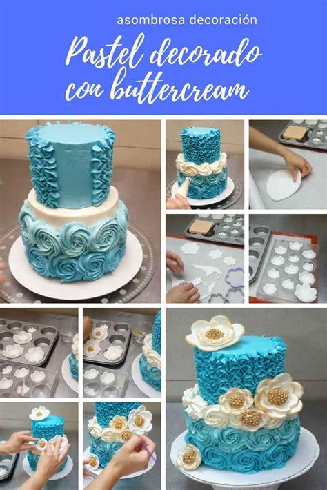 como decorar un pastel con glaseado pastel decorado con buttercream con demostraci 243 n de uso de