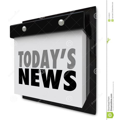 today s today s news calendar update information important alert