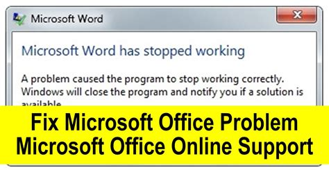 Microsoft Office Work How To Fix Microsoft Office Has Stopped Working