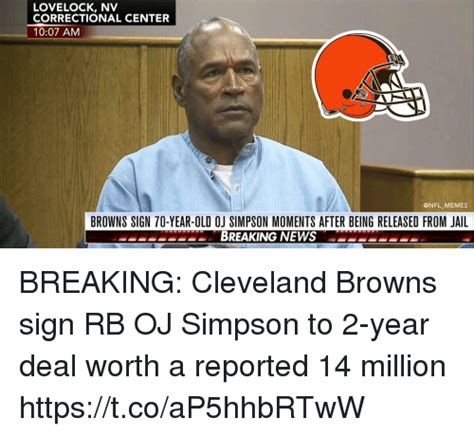 Oj Simpson Memes - lovelock nv correctional center 1007 am browns sign 70