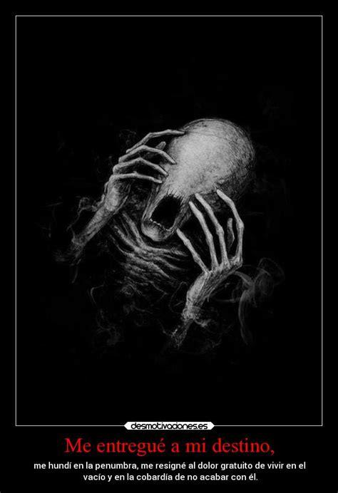 imagenes oscuras tristes im 225 genes y carteles de oscura pag 3 desmotivaciones