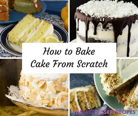 9 things you should know about making cake from scratch thebestdessertrecipes com