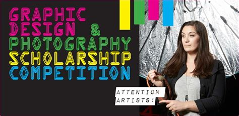 design contest scholarship register graphic design photography scholarship