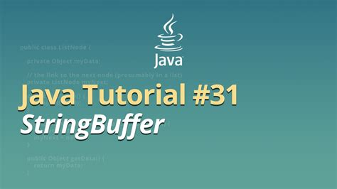java tutorial on youtube java tutorial 31 stringbuffer youtube