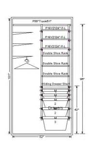 closet dimensions and needs we received the following in