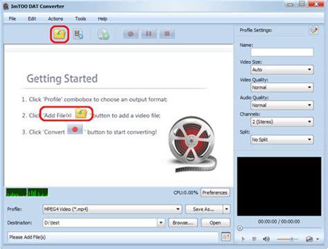 converter format dat how to convert dat videos with imtoo dat converter