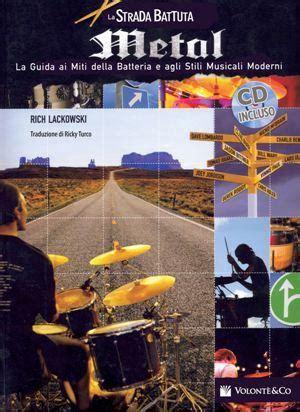 libro shadows on the nile la strada battuta metal pi 249 grandi batteristi rich lackowski cd tablature bill ward libro