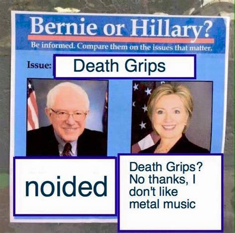 Death Grips Meme - death grips bernie or hillary know your meme