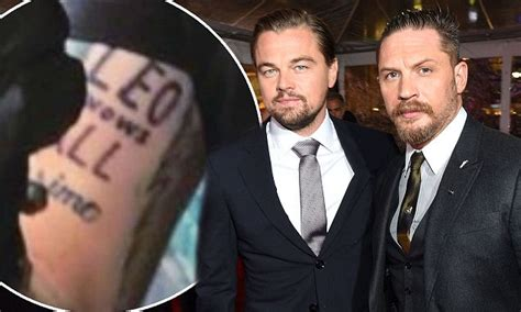 leonardo dicaprio tattoos tom hardy finally gets hilarious leo knows all