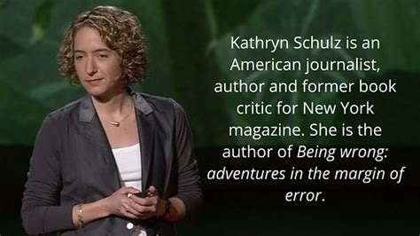 being wrong adventures in the kathryn schultz on being wrong career experts