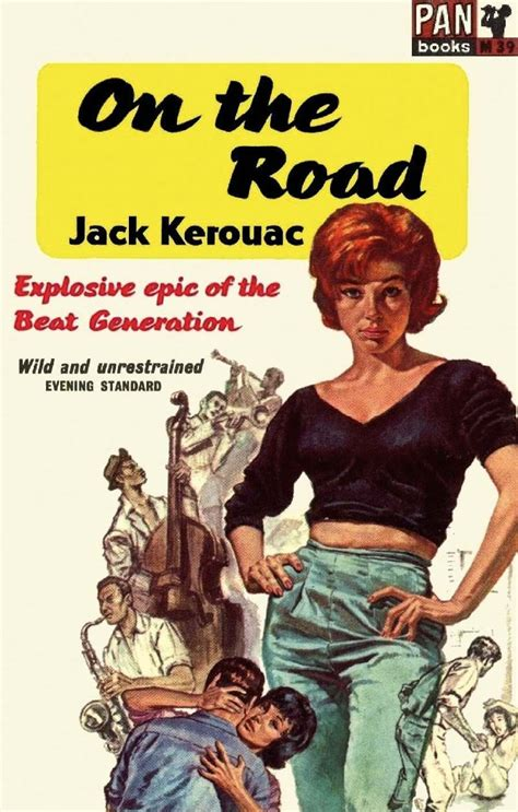 On The by The Illuminated Hipsters Of Kerouac S On The Road