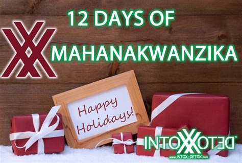 Intox Detox Ingredients by 12 Days Of Xmahanakwanzika Never Regret A