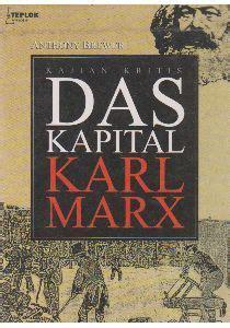 Book Review Me By Carey Marx by Kajian Kritis Das Kapital Karl Marx By Anthony Brewer