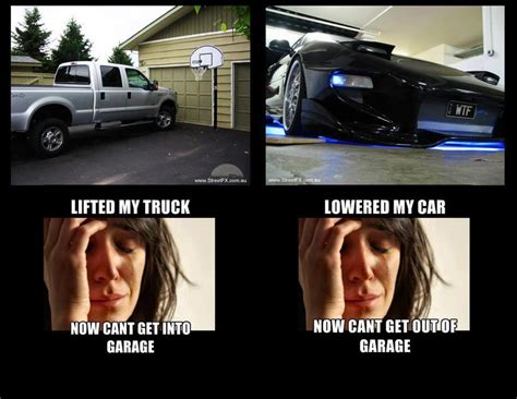 Car Problems Meme - lowered car problems