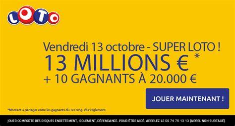 Grille Loto Vendredi 13 by Loto Du Vendredi 13 Octobre 13 Millions D Euros 224