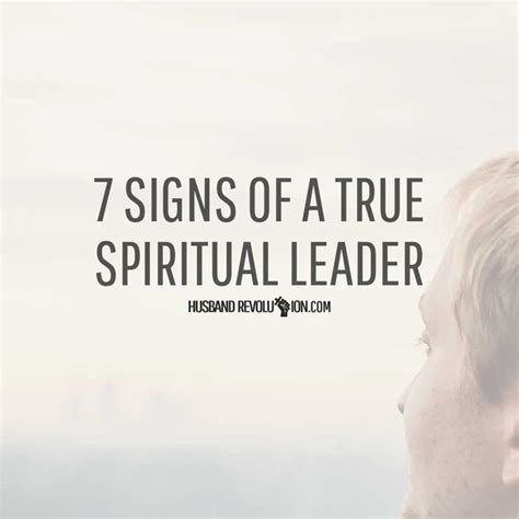 signs of true 7 signs of a true spiritual leader