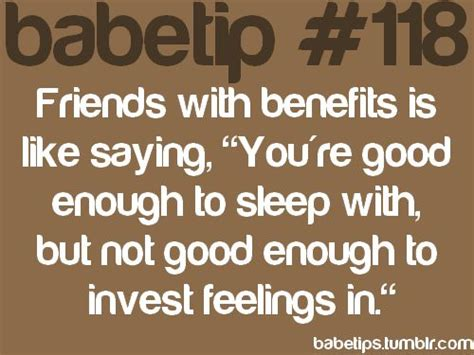 8 Reasons Not To A Friend With Benefits by Babetip 118 Friends With Benefits Quotes Words To