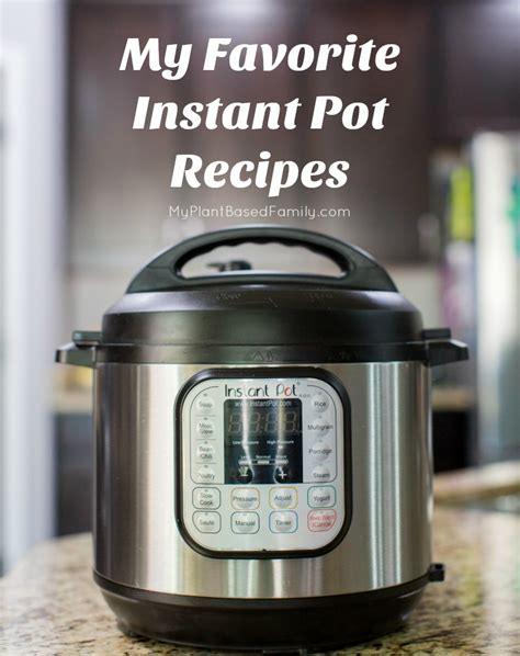 the i my instant pot my plant based family feeding my family a whole food