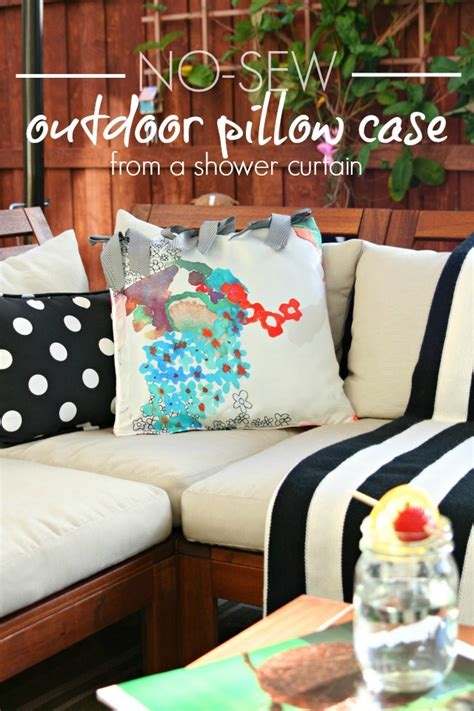 diy no sew shower curtain diy no sew outdoor pillow case using an old shower
